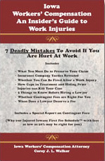 Iowa Workers' Compensation - An Insider's Guide to Work Injuries